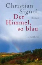 Signol, Christian Der Himmel, so blau