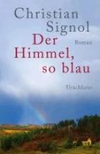 Signol, Christian Der Himmel, so blau