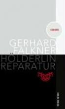 Falkner, Gerhard Hlderlin Reparatur