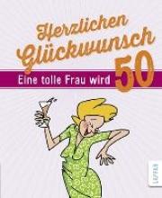 Butschkow, Peter Herzlichen Glckwunsch - Eine tolle Frau wird 50