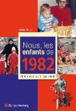 Brault, Adeline Nous, les enfants de 1982