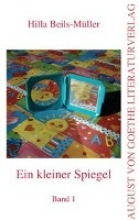 Beils-Müller, Hilla Ein kleiner Spiegel