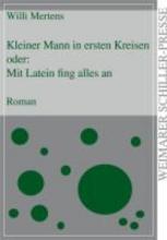 Mertens, Willi Kleiner Mann in ersten Kreisen