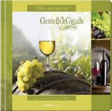 Geschenkbuch - Genießer-Grüße: Wein