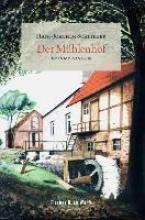 Schlieker, Hans-Joachim Der Mühlenhof