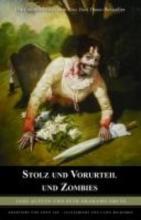 Austen, Jane Stolz und Vorurteil und Zombies