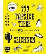 999 tapsige Tiere und 1701 weitere illustre Motive aus der Natur zeichnen