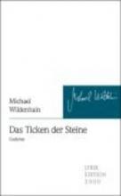 Wildenhain, Michael Das Ticken der Steine