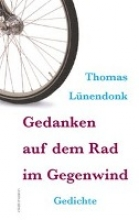 Lünendonk, Thomas Gedanken auf dem Rad im Gegenwind