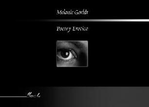 Gorldt, Melanie Poetry Erotica