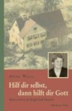 Willi, Anna Hilf dir selbst, dann hilft dir Gott