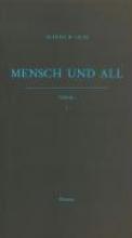Hein, Alfred W. Mensch und All