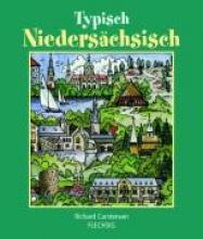 Carstensen, Richard Typisch Niedersächsisch