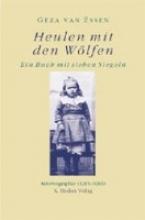 Essen, Geza van Heulen mit den Wölfen