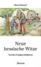 Emmel, Horst Neue hessische Witze