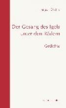 Diethe, Jürgen Der Gesang des Igels unter den Rädern