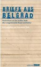 Briefe aus Belgrad