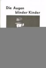 Ziems, Olaf Die Augen blinder Kinder