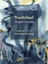 Dorothea, Flechsig Nachtbad Night Swim