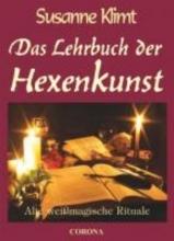 Klimt, Susanne Das Lehrbuch der Hexenkunst