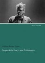 Yeats, William Butler Ausgewählte Essays und Erzählungen