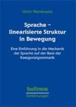Wandruszka, Ulrich Sprache - linearisierte Struktur in Bewegung