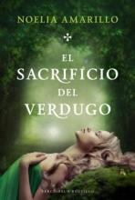 Amarillo, Noelia El sacrificio del verdugo The Sacrifice of the Executioner