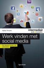 Aaltje  Vincent intermediair Werk vinden met social media
