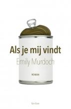 Emily  Murdoch Als je mij vindt