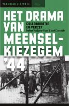 Stefaan  Van Laere, Frans & Jozef  Craeninckx Het drama van Meensel-Kiezegem `44