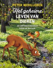 Peter Wohlleben , Het geheime leven van dieren