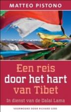 Matteo Pistono , Een reis door het hart van Tibet