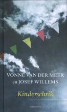 Vonne van der Meer, Josef  Willems Kinderschrik
