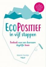 Babette Porcelijn , EcoPositief in vijf stappen