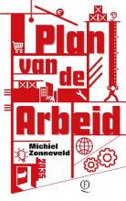 Michiel Zonneveld , Plan van de Arbeid