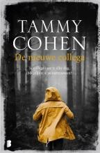 Tammy Cohen , De nieuwe collega