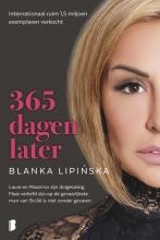 Blanka Lipinska , 365 dagen later