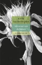 Heijden , A.F.Th. van der Advocaat van de hanen
