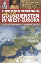 P. Siebesma P. Boersema  J. Hansum  E. Van de Poll, Christenen verkennen andere godsdiensten in West-Europa