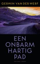 Gerwin van der Werf , Een onbarmhartig pad