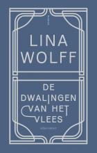 Lina Wolff , De dwalingen van het vlees