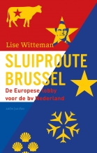 Lise Witteman , Sluiproute Brussel