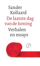 Sander Kollaard , De laatste dag van de koning