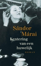Sandor  Marai Kentering van een huwelijk