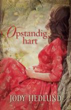 Jody  Hedlund Opstandig hart