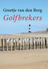 Greetje van den Berg Golfbrekers - grote letter uitgave