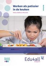 Wout Verveer , Werken als patissier in een keuken Werkboek