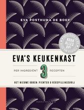 Eva Posthuma de Boer , Eva`s keukenkast