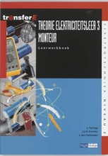 J. den Hollander J. Feringa  S.J.H. Frericks, Theorie elektriciteitsleer 3 Monteur Leerwerkboek