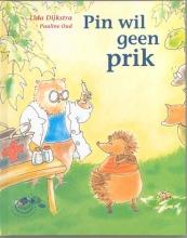 Lida Dijkstra , Pin wil geen prik